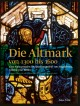 Die Altmark von 1300 bis 1600