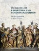 Im Dialog mit Raubrittern und Schnen Madonnen