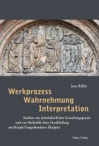 Werkprozess  Wahrnehmung  Interpretation