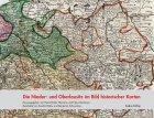 Die Nieder- und Oberlausitz im Bild historischer Karten