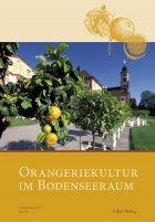 Orangeriekultur im Bodenseeraum