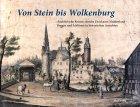 Von Stein bis Wolkenburg