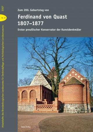 Zum 200. Geburtstag von Ferdinand von Quast (1807-1877)