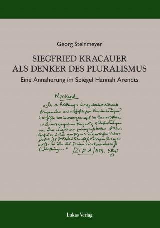 Siegfried Kracauer als Denker des Pluralismus