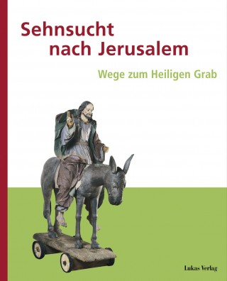 Sehnsucht nach Jerusalem