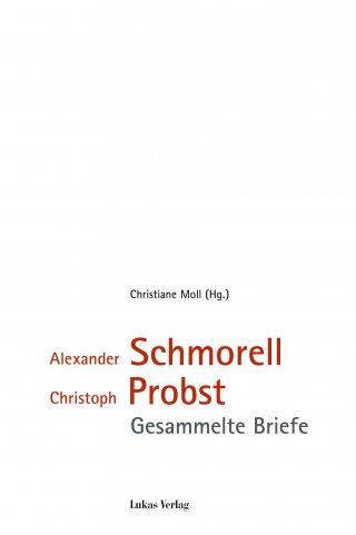 Alexander Schmorell, Christoph Probst