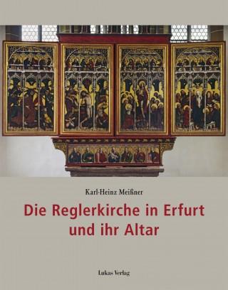 Die Reglerkirche in Erfurt und ihr Altar