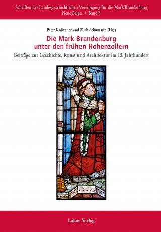 Die Mark Brandenburg unter den frühen Hohenzollern