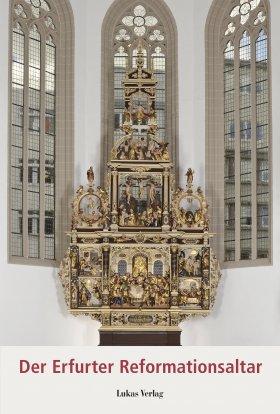Der Erfurter Reformationsaltar