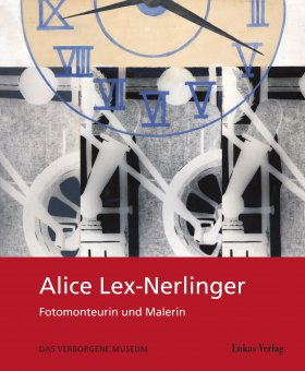 Alice Lex-Nerlinger 1893–1975