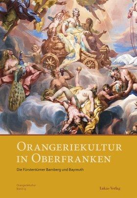 Orangeriekultur in Oberfranken
