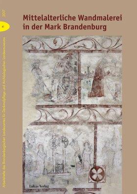 Mittelalterliche Wandmalerei in der Mark Brandenburg