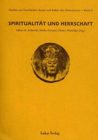 Spiritualität und Herrschaft