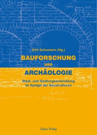 Bauforschung und Archäologie