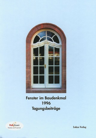 Fenster im Baudenkmal 1996