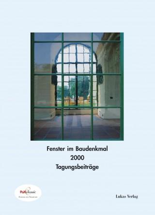Fenster im Baudenkmal 2000