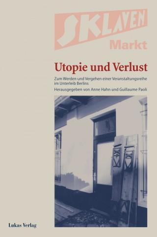 Sklavenmarkt - Utopie und Verlust