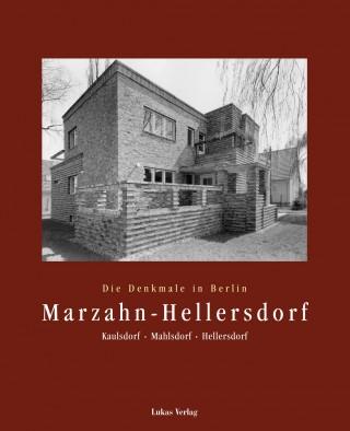 Die Denkmale in Berlin. Bezirk Marzahn-Hellersdorf