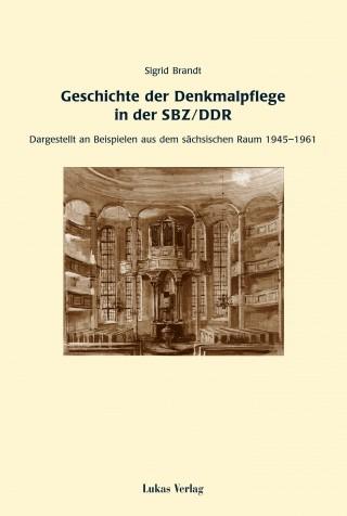 Geschichte der Denkmalpflege in der SBZ/DDR