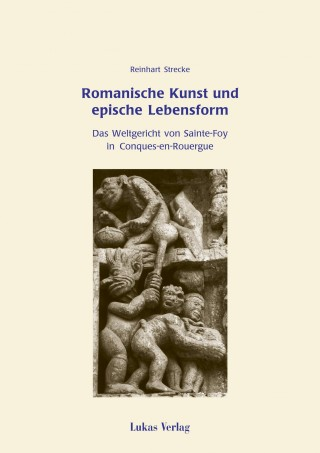 Romanische Kunst und epische Lebensform