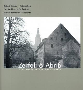 Zerfall & Abriß