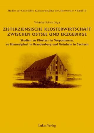 Zisterziensische Klosterwirtschaft zwischen Ostsee und Erzgebirge