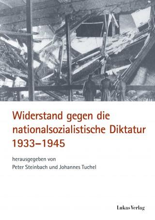 Widerstand gegen die nationalsozialistische Diktatur 1933-1945