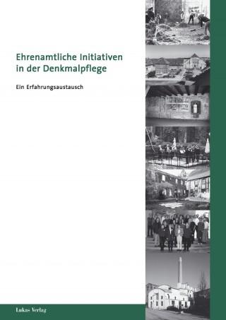 Ehrenamtliche Initiativen in der Denkmalpflege