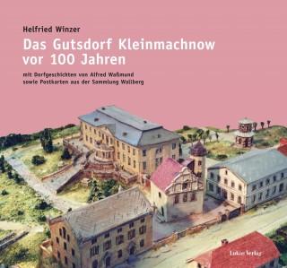 Das Gutsdorf Kleinmachnow vor 100 Jahren