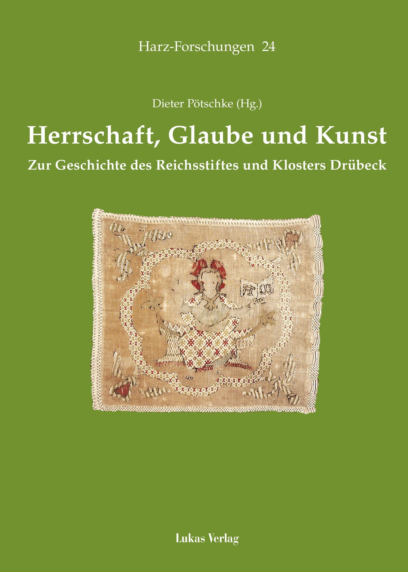 Herrschaft, Glaube und Kunst