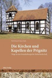 Die Kirchen und Kapellen der Prignitz