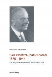 Carl Wentzel-Teutschenthal 1876–1944