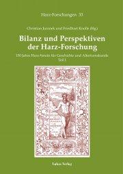 Bilanz und Perspektiven der Harz-Forschung • Teil I