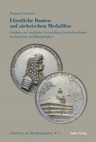 Fürstliche Bauten auf sächsischen Medaillen