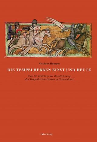 Die Tempelherren einst und heute