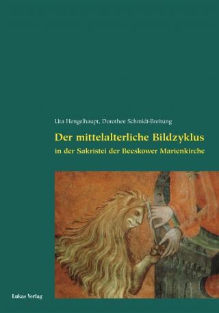 Der mittelalterliche Bildzyklus in der Sakristei der Beeskower Marienkirche