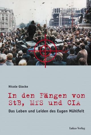 In den Fängen von StB, MfS und CIA
