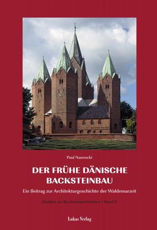 Der frühe dänische Backsteinbau
