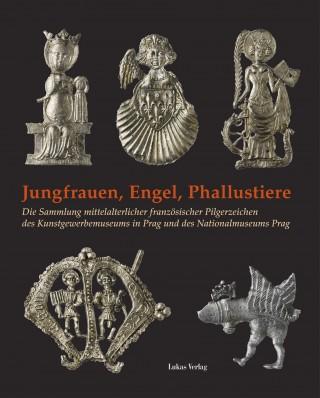 Jungfrauen, Engel,  Phallustiere
