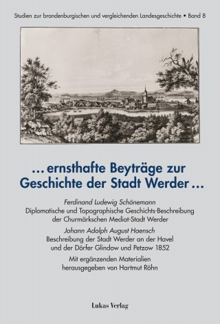 … ernsthafte Beyträge zur Geschichte der Stadt Werder …
