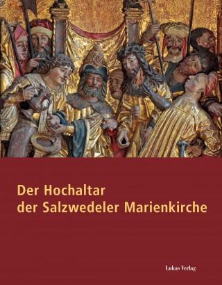 Der Hochaltar der Salzwedeler Marienkirche