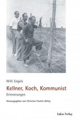 Kellner, Koch, Kommunist