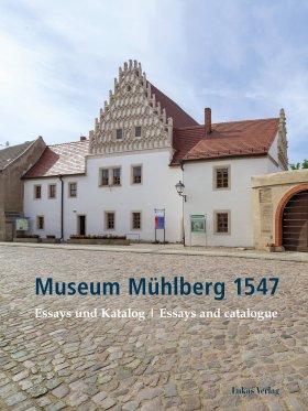 Museum Mühlberg 1547