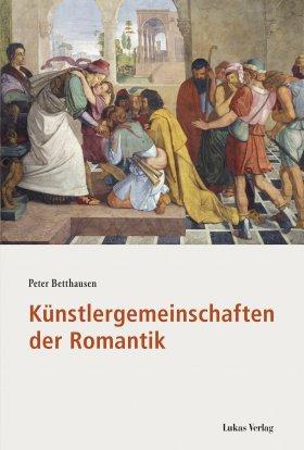 Künstlergemeinschaften der Romantik