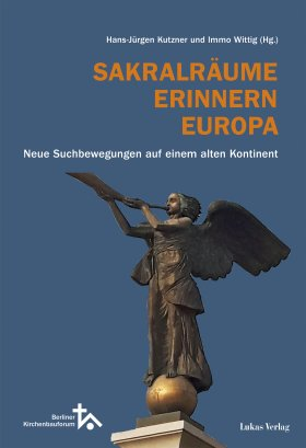 Sakralräume Erinnern Europa