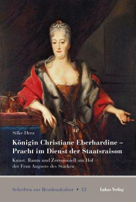 Königin Christiane Eberhardine – Pracht im Dienst der Staatsraison