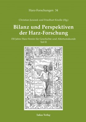 Bilanz und Perspektiven der Harz-Forschung • Teil II