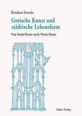 Gotische Kunst und städtische Lebensform
