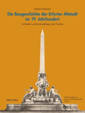 Die Baugeschichte der Erfurter Altstadt im 19. Jahrhundert