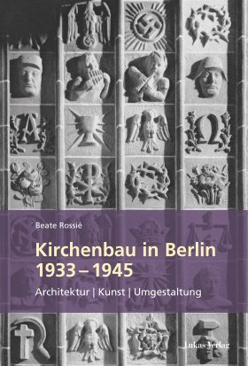 Kirchenbau in Berlin 1933–1945
